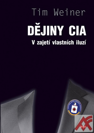 Klamali jsme sami sebe (recenze knihy Dějiny CIA)